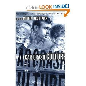 Car Crash Culture (9780312240387) Mikita Brottman Books