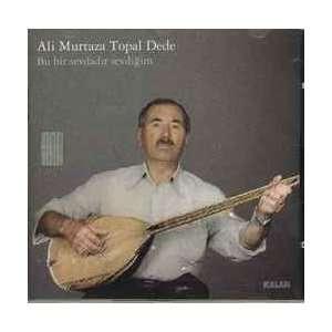 Bu Bir Sevdadir Sevdigim: Ali Murtaza Topal Dede: Music