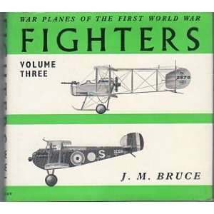 Fighters Volume 3 War Planes of the First World War Great