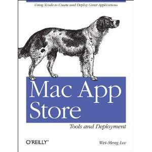 MAC App Store Tools and Deployment Lee Wei Meng 9781449304690