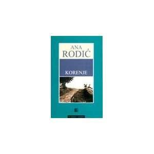 Korenje Ana Rodic Books