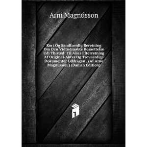 . (Af Arne Magnussen ) (Danish Edition) Ãrni Magnússon Books