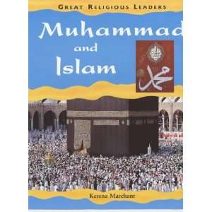 Muhammad and Islam (Great Religious Leaders