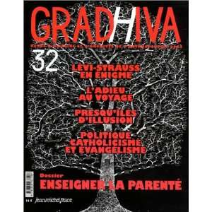 Gradhiva, numéro 32 : Lévi Strausse en énigme   LAdieu