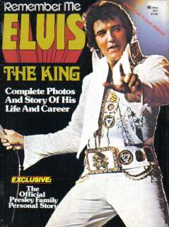 Remember Me Elvis Presley The King Magazine 1977