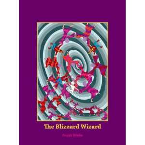 Blizzard Wizard (Childrens Young Adult Fiction