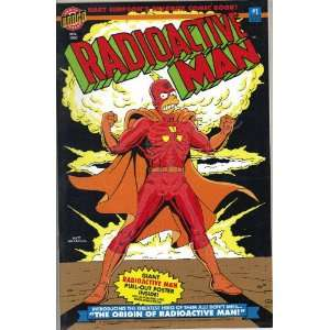 Radioactive Man #1 First Issue Comic Book