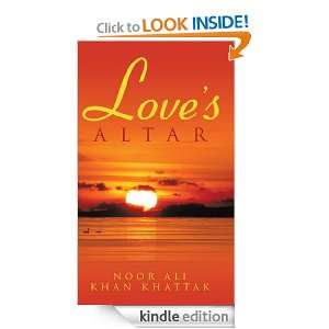 Loves Altar: Noor Ali Khan Khattak:  Kindle Store
