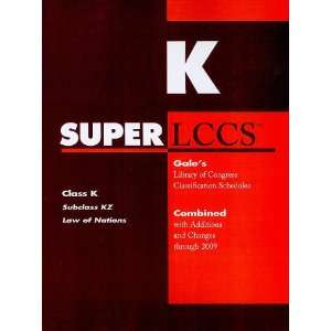 SUPERLCCS 09: Schedule KZ (SUPERLCCS: Schedule Kz Law of Nations