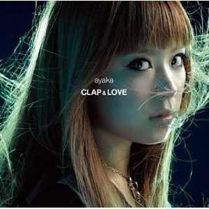 Why/Clap & Love: Ayaka: Music
