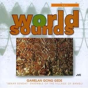 Bali: Gamelan Gong Gede: Various Artists: Music