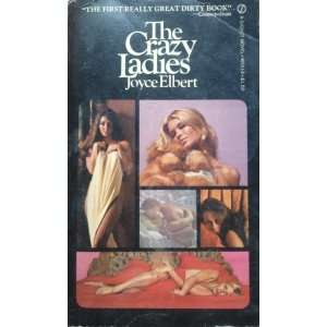 The Crazy Ladies a Signet Book Books