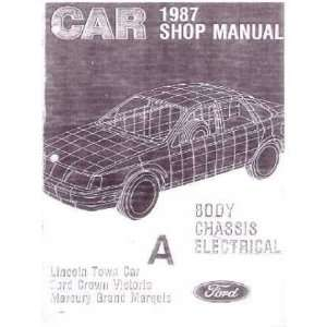 1987 CROWN VICTORIA TOWN CAR GRAND MARQUIS Service Manual Automotive