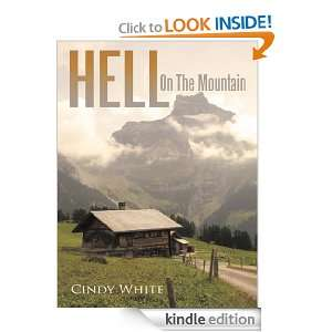Hell On The Mountain: Cindy White:  Kindle Store