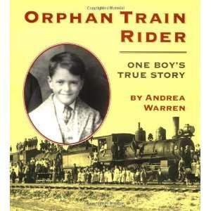 Orphan Train Rider One Boys True Story [Paperback