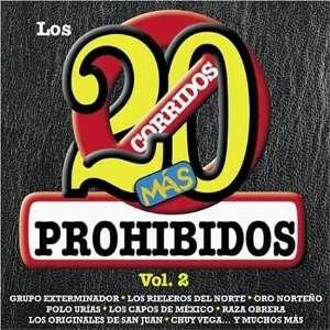 20 Corridos Mas Prohibidos, Vol. 2 Various Artists Music