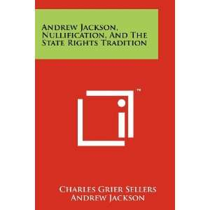 (9781258240301) Charles Grier Sellers, Andrew Jackson Books