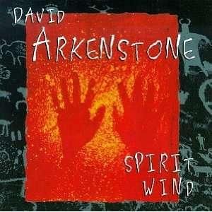 Spirit Wind David Arkenstone Music