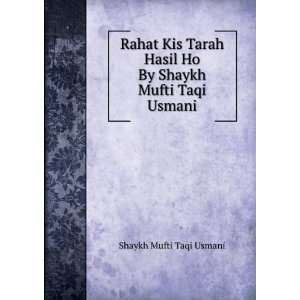 Hasil Ho By Shaykh Mufti Taqi Usmani: Shaykh Mufti Taqi Usmani: Books
