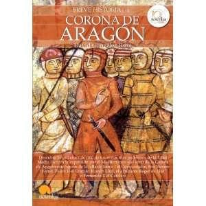 Breve historia de la Corona de Aragon (Breve Historia Series