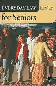 Seniors, (1594517029), Lawrence A. Frolik, Textbooks   Barnes & Noble