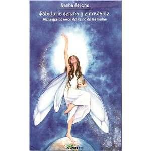 Sabiduria serena y entranable Mensajes de amor del reino de