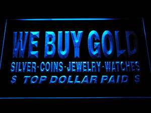 buy Gold Silver Coins Jewelry Watches Top Dollar Paid Neon Light Sign