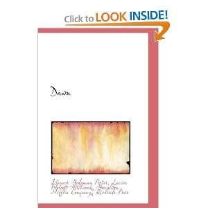 Dawn (9781110241408): Eleanor Hodgman Porter: Books
