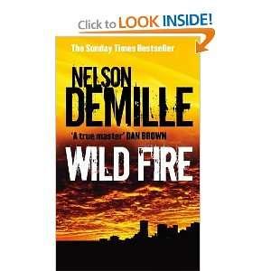 Wild Fire (9780748109715): Nelson DeMille: Books