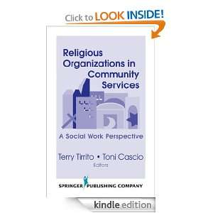 Organizations in Community Services: Terry Tirrito, Toni Cascio, Terry