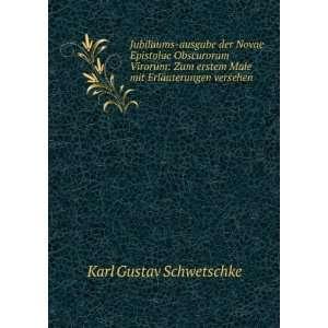 Male mit Erläuterungen versehen Karl Gustav Schwetschke Books