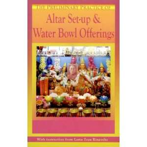 of Altar Set up & Water Bowl Offering: Lama Zopa Rinpoche: Books