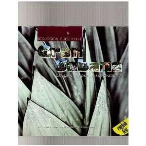 Ecological Guide to the Gran Sabana Canaima National Park
