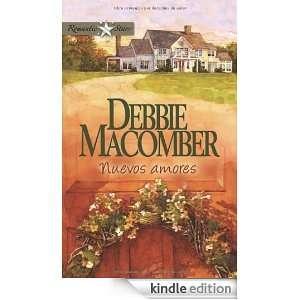Nuevos amores (Spanish Edition): DEBBIE MACOMBER:  Kindle