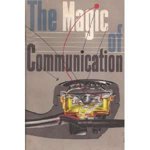 The Magic of Communication Bell Telephone System Books