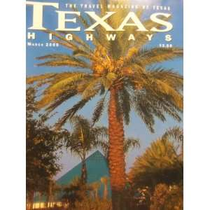 Highways The Travel Magazine of Texas (March, 47) Jack Lowrie Books