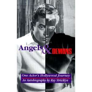 Angels & Demons : One Actors Hollywood Journey