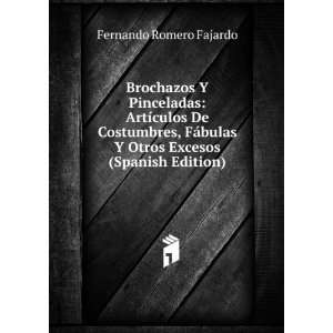 Bromas Y Veras Artículos De Costumbres (Spanish