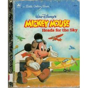 MICKEY MOUSE HEADS FOR THE SKY Western Publishing Books