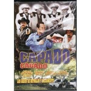 Capado Cagado Fernando Saenz, Alfredo Gutierrez Movies