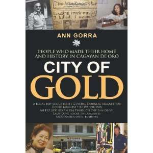 their home and history in Cagayan de Oro By Ann Gorra:  Author : Books