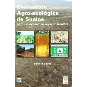 EVALUACIÓN AGRO ECOLÓGICA DE SUELOS PARA UN DESARROLLO