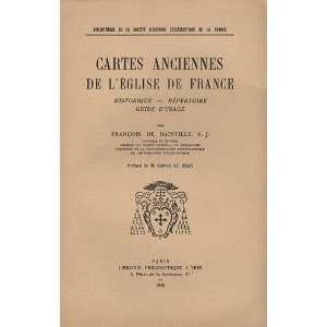Cartes anciennes de lEglise de France: Historique  Repertoire Guide d