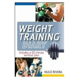The Weight Training Diary (9780470607404): Rivera: Books