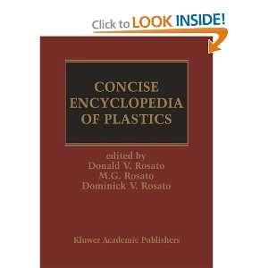 of Plastics (9780792384960): D.V. Rosato, Marlene G. Rosato: Books