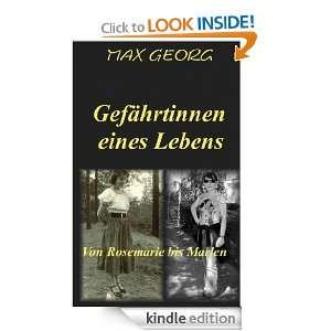 Gefährtinnen eines Lebens   von Rosemarie bis Marlen (German Edition
