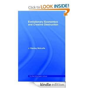 Evolutionary Economics and Creative Destruction (The Graz Schumpeter