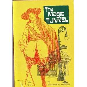 magic tunnel A story of old New York Caroline Dwight Emerson Books