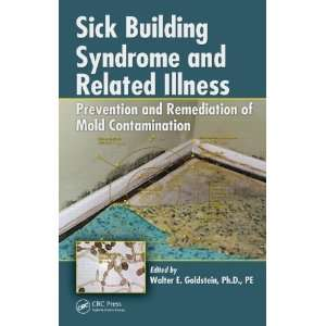 Sick Building Syndrome and Related Illness: Prevention and