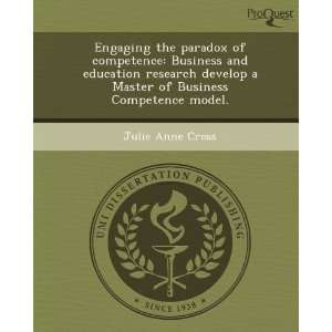 Engaging the paradox of competence Business and education research